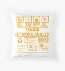 SENIOR NETWORK ANALYST - NICE DESIGN 2017 Throw Pillow