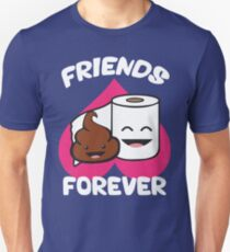 Friends Forever - Poop and Toilet Paper Roll - Love Heart Unisex T-Shirt