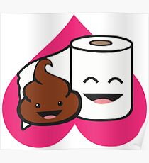 Poop And Toilet Paper Roll - Love Heart Poster