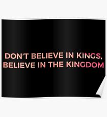 Don't Believe in Kings, Believe in the Kingdom - Chance the Rapper Poster