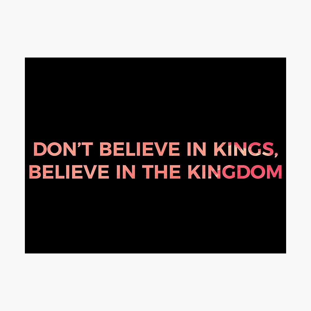 Glaube nicht an Könige, glaube an das Königreich - Chance the Rapper Fotodruck