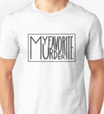My Favorite Murder Typography  Unisex T-Shirt