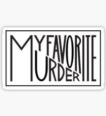 My Favorite Murder Typography  Sticker