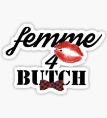 FEMME4BUTCH Sticker