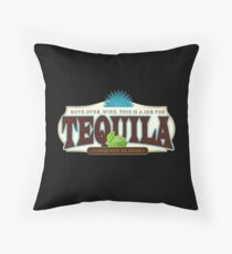 Tequila - Mexico's Gift to the World Throw Pillow