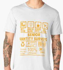 SENIOR QUANTITY SURVEYOR - NICE DESIGN 2017 Men's Premium T-Shirt
