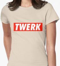 Twerk - Shirt Womens Fitted T-Shirt