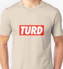 Turd - Shirt Unisex T-Shirt