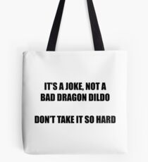 It's A Joke Tote Bag
