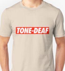 Tone-Deaf - Shirt Unisex T-Shirt