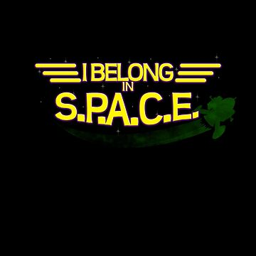 I Belong in S P A C E by ShikaUsstan