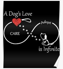 A Dog's Love is Infinite Poster