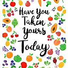 Have You Taken Yours Today? by Corryn Newlan