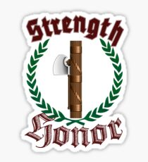 Strength and Honor Sticker