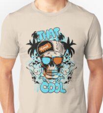 Ain't That Cool Unisex T-Shirt