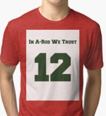 In A-Rod We Trust--Away Colors Tri-blend T-Shirt