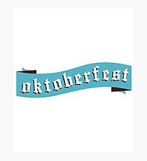 Rock That Oktoberfest Shirt Photographic Print