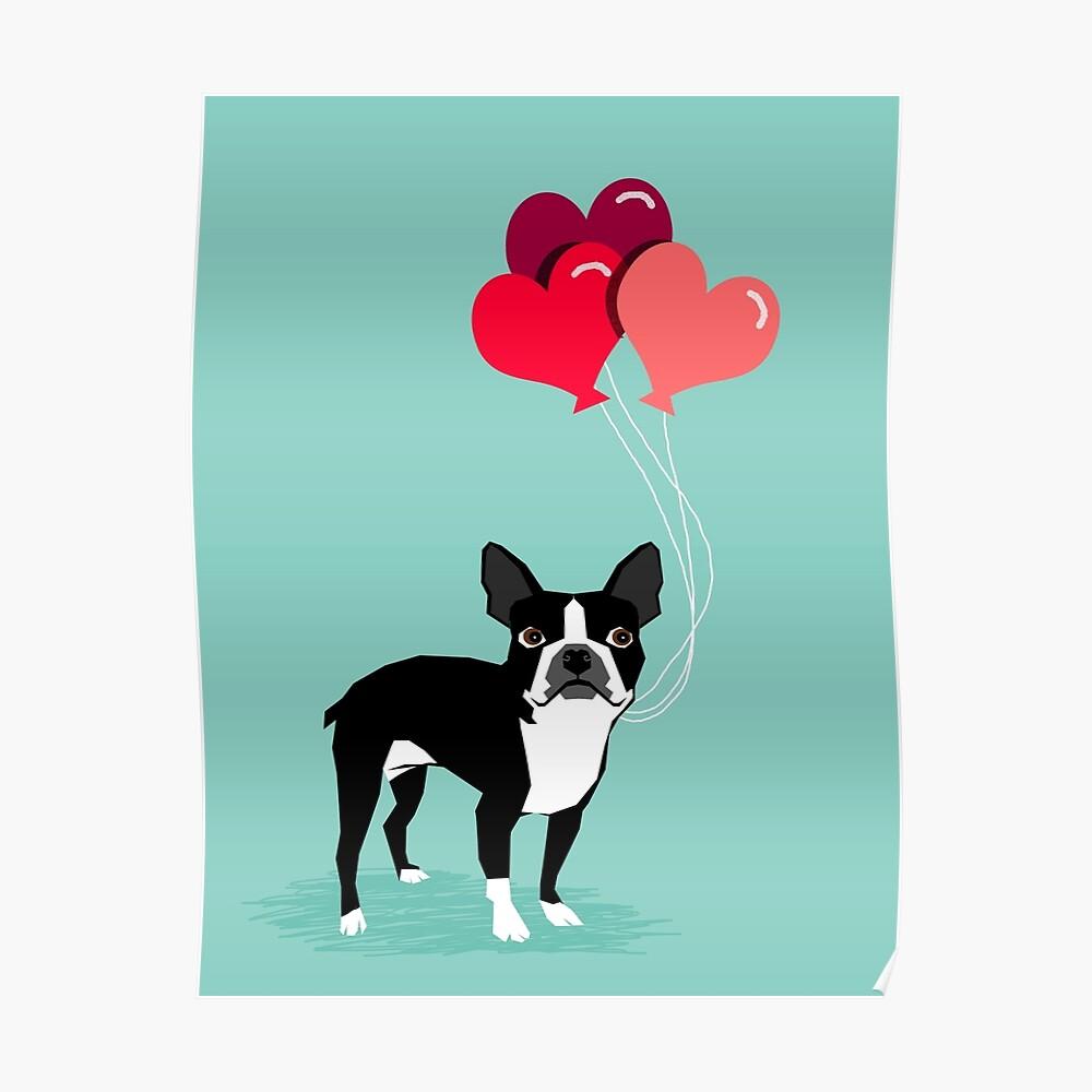 Valentinsgruß-Liebe-Ballongeschenke Bostons Terrier für die Hundeliebhaber-Haustierinhaber-Hunderassen kundengerecht Poster
