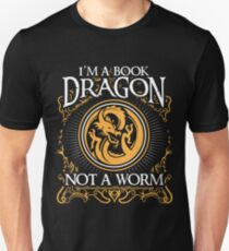 I Am A Book Dragon Not A Worm Shirt T-Shirt