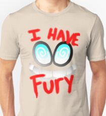 I Have Fury! - Fawful  T-Shirt