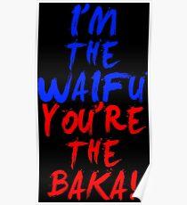 Waifu Shirt Poster