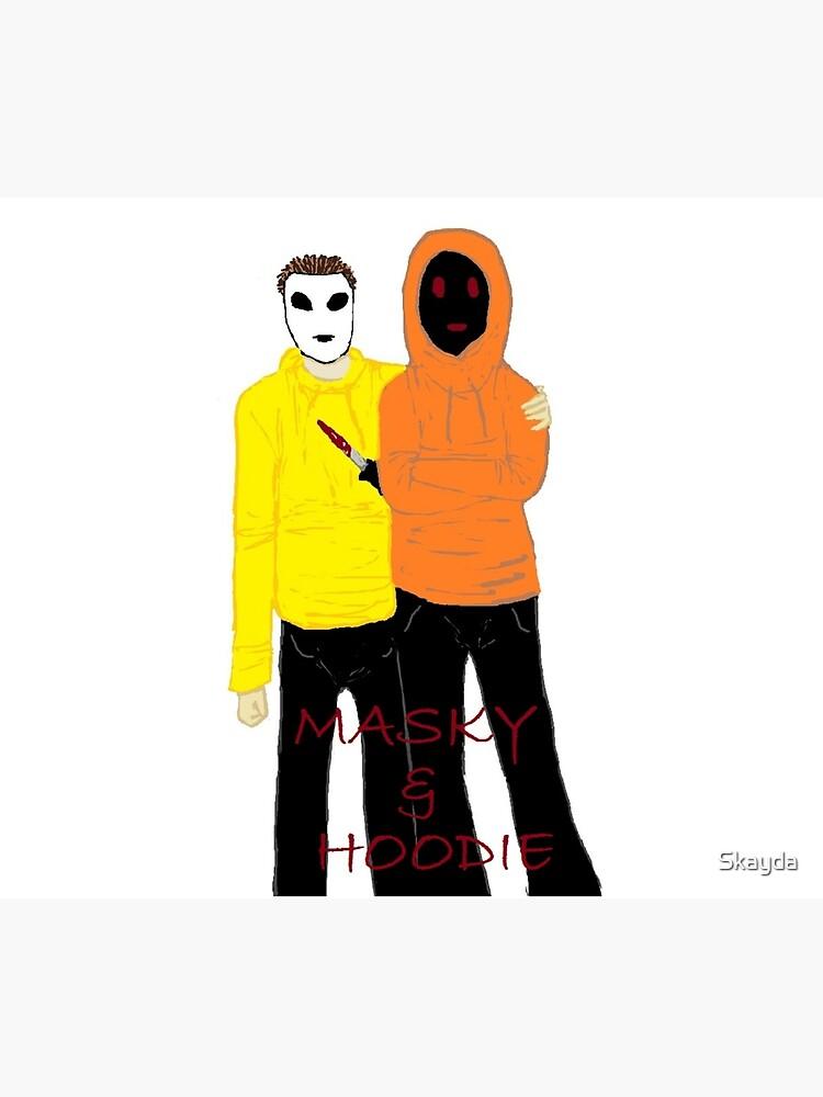 Masky & Hoodie by Skayda