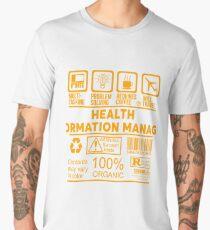 HEALTH INFORMATION MANAGERS - NICE DESIGN 2017 Men's Premium T-Shirt