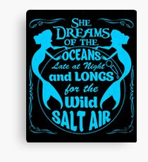 She Dreams Of The Oceans Shirt Canvas Print
