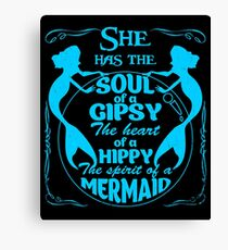 She Has The Soul Of A Gypsy Shirt Canvas Print
