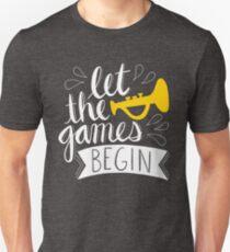 Lasst die Spiele beginnen Unisex T-Shirt