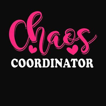 Chaos Coordinator by Phoenix23