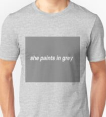 She paints in grey T-Shirt