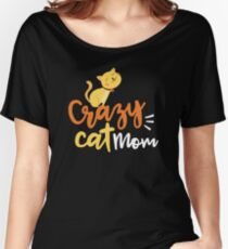 Crazy Cat Mom Gift Women's Relaxed Fit T-Shirt