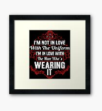 In Love With A Firefighter T-Shirt Framed Print