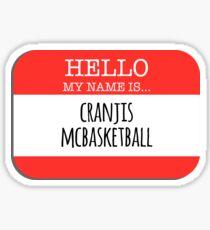Impractical Jokers - Hello my name is Cranjis McBasketball Sticker