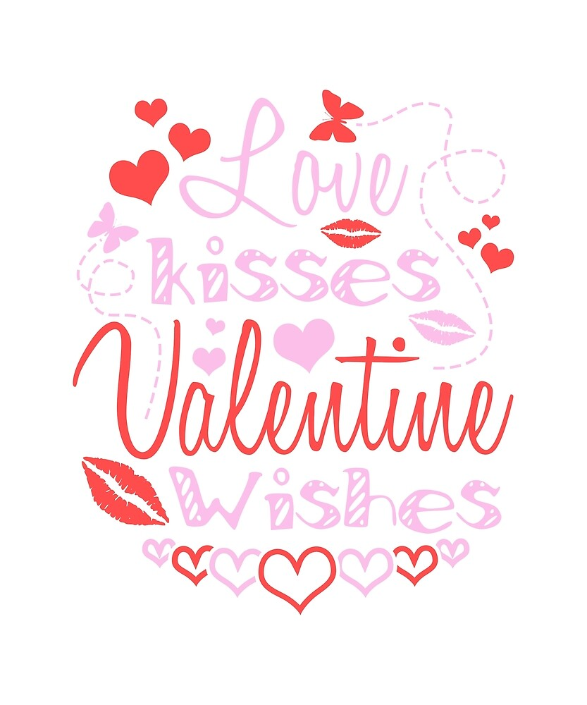 Love Kisses Valentine Wishes  by karmcg