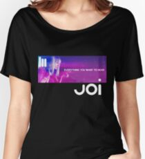 JOI : Inspired by Blade Runner 2049 Women's Relaxed Fit T-Shirt