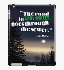 Inspirational Timeless Quotes - John Madden iPad Case/Skin