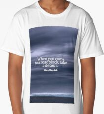 Inspirational Timeless Quotes - Mary Kay Ash Long T-Shirt