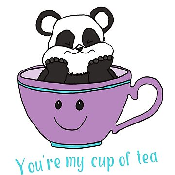You're my cup of tea by HogTownProject