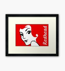 Miss Redhead (text) [iPad / Phone cases / Prints / Clothing / Decor] Framed Print