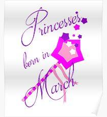 Princesses Born in March Poster