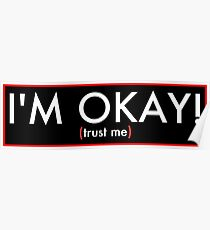 Music - I'm Okay! (Trust Me) Poster
