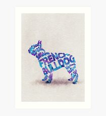 The French Bulldog Typographic Watercolor Painting Art Print