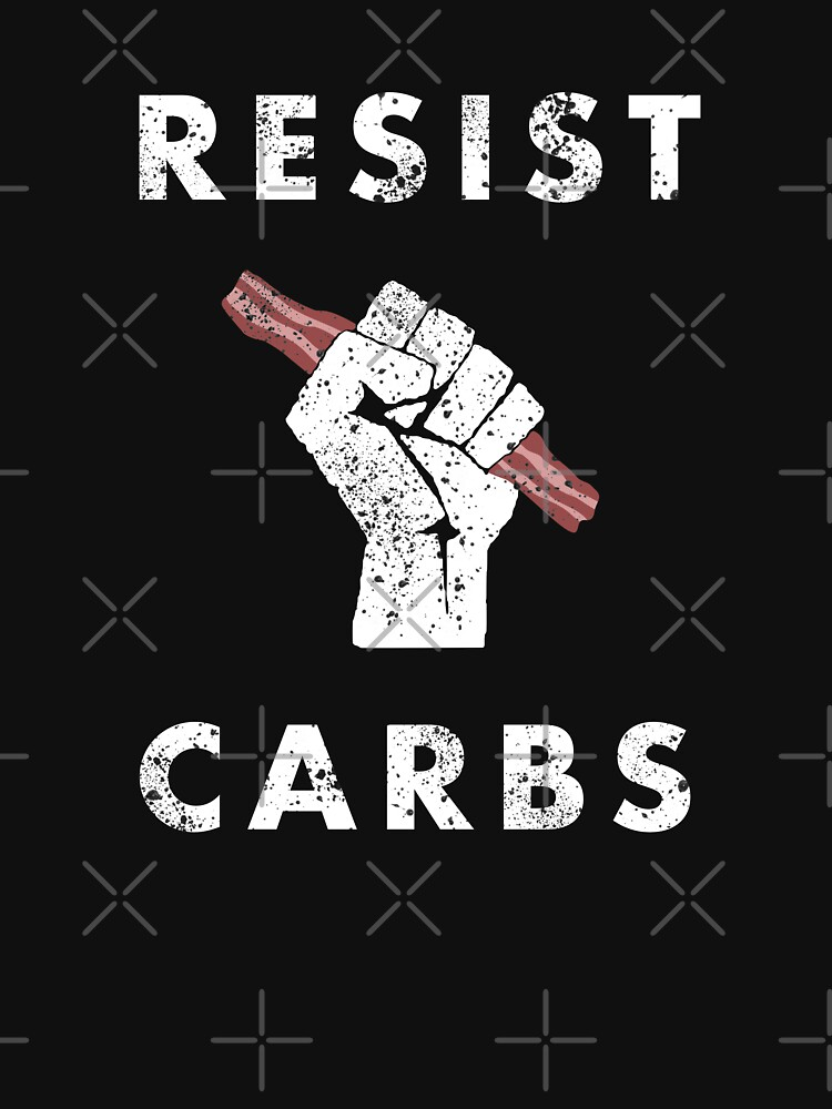 Resist Carbs von lurchmerch