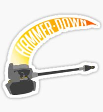Hammer DOWN Sticker