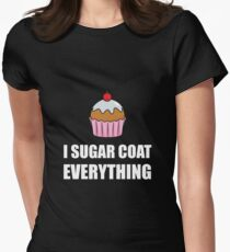 Sugar Coat Everything Cupcake Womens Fitted T-Shirt