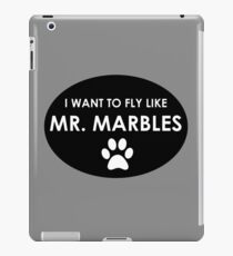Fly Like Mr. Marbles iPad Case/Skin