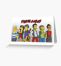 Fresh Meat - Simpsons Style! Greeting Card