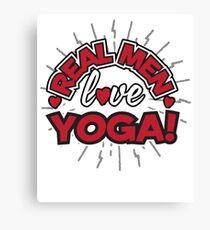 Real Men Love Yoga Canvas Print